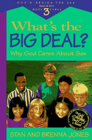 9780891098454: What's the Big Deal?: Why God Cares about Sex (God's Design for Sex)