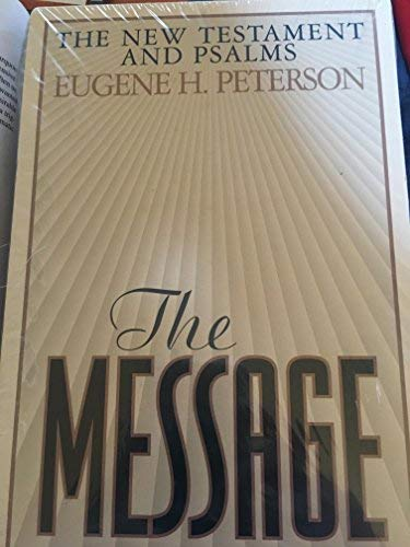 9780891098607: The Message: New Testament and Psalms