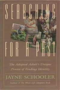 9780891098683: Searching for a Past: The Adopted Adult's Unique Process of Finding Identity