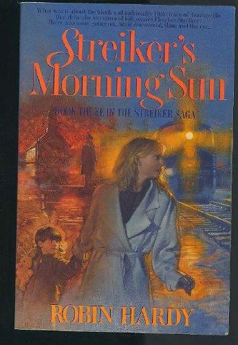 9780891098768: Streiker's Morning Sun (Streiker Saga)