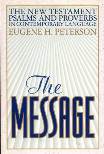 9780891098904: The Message: New Testament With Psalms and Proverbs