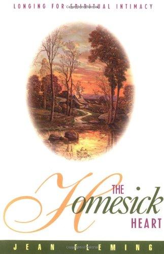 9780891099031: The Homesick Heart: Longing for Spiritual Intimacy