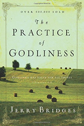 9780891099413: The Practice of Godliness: Godliness has value for all things