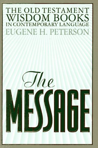 The Message: The Wisdom Books