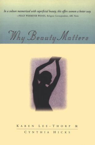 9780891099796: Why Beauty Matters