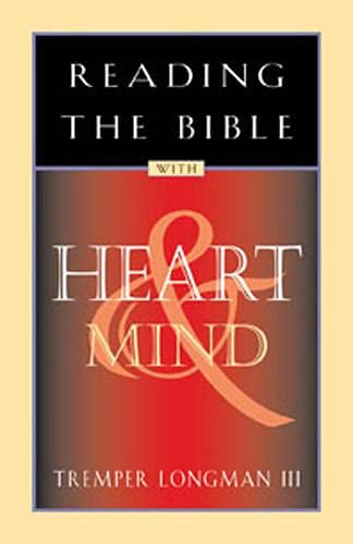 9780891099840: Reading the Bible with Heart and Mind