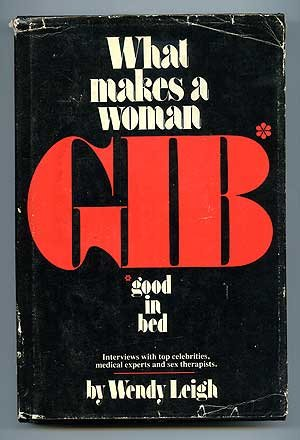What Makes a Woman GIB (Good in Bed)
