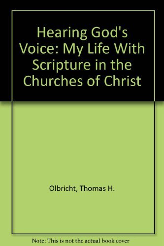 9780891120186: Hearing God's Voice: My Life with Scripture in the Churches of Christ