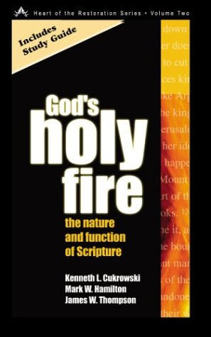 9780891120377: God's Holy Fire: The Nature and Function of the Scripture