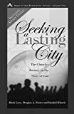 9780891120391: Seeking a Lasting City: The Church's Journey in the Story of God (Heart of the Restoration)