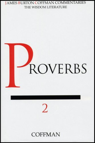 Commentary on Proverbs: Coffman, James Burton;