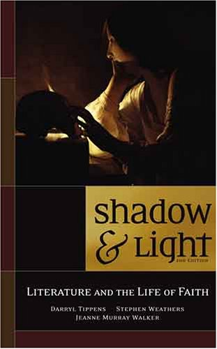 9780891120698: Shadow & Light: Literature and the Life of Faith, 2nd Edition