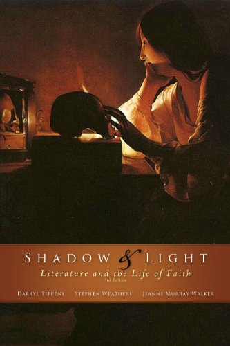 9780891120704: Shadow & Light: Literature and the Life of Faith, 3rd Edition