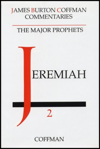 Commentary on Jeremiah of the Major Prophets: Coffman, James Burton