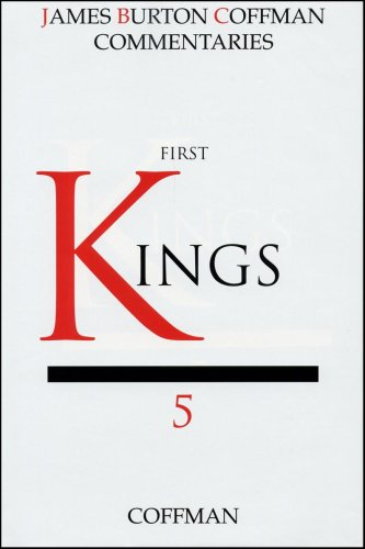 9780891120858: Commentary on First Kings #5 (The James Burton Coffman commentaries. The Historical Books)