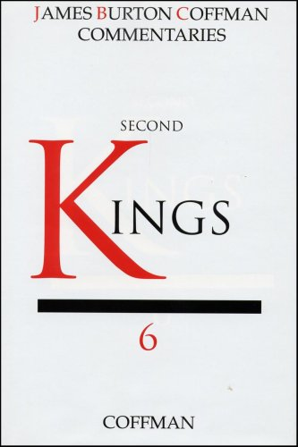 Second Kings (Commentaries, [Historical Books] / James: Coffman, James Burton