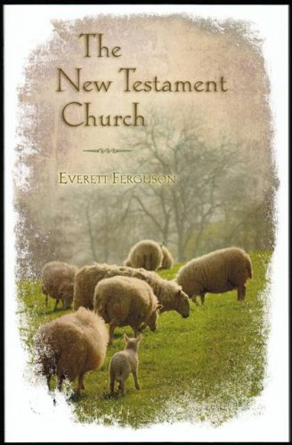 9780891121084: The New Testament church (The Way of life series, no. 108)