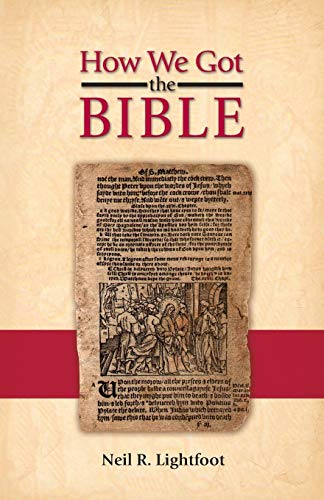 9780891121800: How We Got the Bible