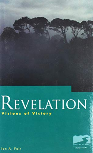 Revelation: Visions of Victory: Ian A. Fair