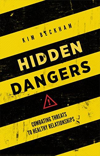 9780891123491: Hidden Dangers: Combating Threats to Healthy Relationships