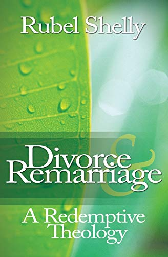 9780891123620: Divorce & Remarriage: A Redemptive Theology