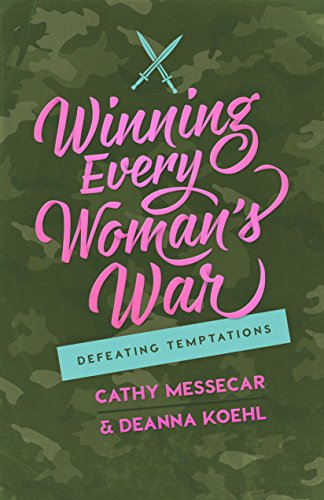 9780891123767: Winning Every Woman's War: Defeating Temptations