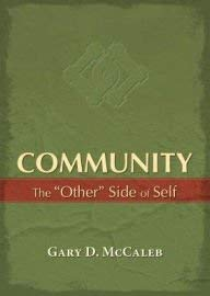 9780891124252: Community: The Other Side of Self