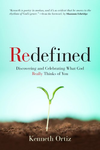 9780891124993: Redefined: Discovering and Celebrating What God Really Thinks of You