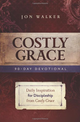 9780891126775: Costly Grace Devotional: A Contemporary View of Bonhoeffer's the Cost of Discipleship