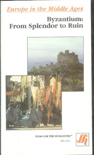 9780891131809: Byzantium: From Splendor to Ruin (1989) - Films For The Humanities
