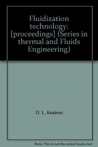 9780891160052: Fluidization Technology (Series in Thermal and Fluids Engineering)