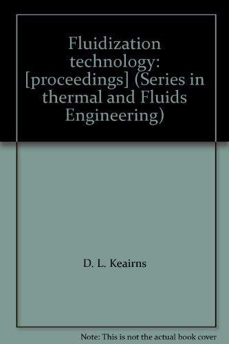 Fluidization Technology: Keairns, Dale L