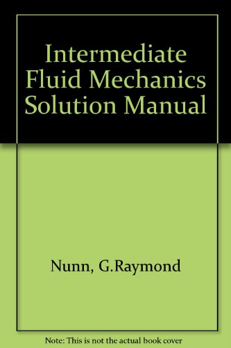 9780891160205: Intermediate Fluid Mechanics