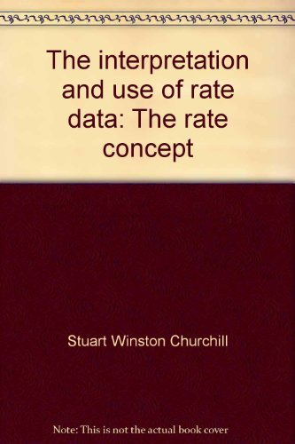9780891161332: The interpretation and use of rate data: The rate concept
