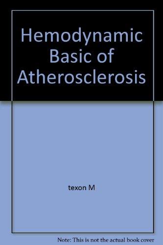 9780891161462: Hemodynamic Basic of Atherosclerosis