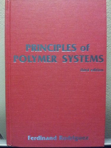Principles of Polymer Systems: Ferdinand Rodriguez