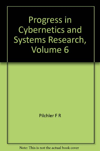 9780891161943: Progress in Cybernetics and Systems Research, Volume 6