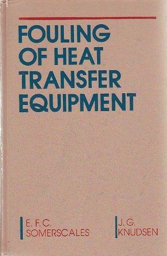 9780891161998: Fouling of Heat Transfer Equipment