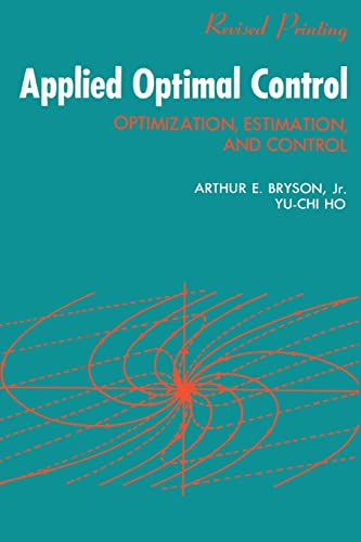 9780891162285: Applied Optimal Control: Optimization, Estimation and Control