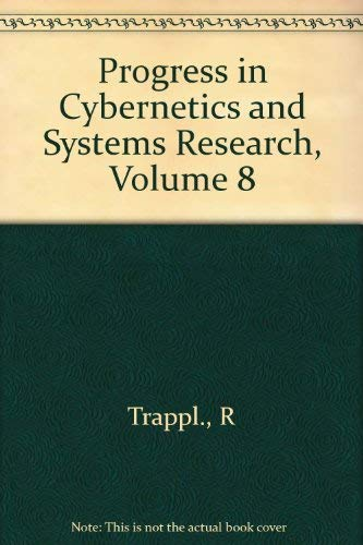 Progress in Cybernetics and Systems Research: Vol.: Trappl, Robert, George