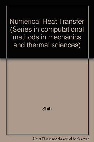 Numerical Heat Transfer: Shih, Tien-Mo