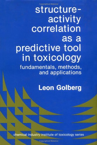 Structure Activity Correlation As A Predictive Tool In Toxic (Chemical Industry Institute of ...