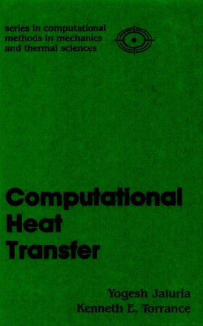 9780891162865: Computational Heat Transfer (Series in Computational Methods in Mechanics and Thermal Sciences)