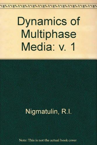 9780891163169: Dynamics of Multiphase Media, Volume 1