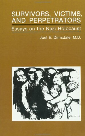 9780891163510: Survivors, Victims, And Perpetrators: Essays On The Nazi Holocaust