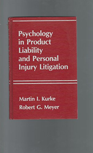 9780891164678: Psychology in Product Liability and Personal Injury Litigation