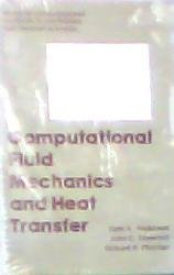 9780891164715: Computational Fluid Mechanics and Heat Transfer