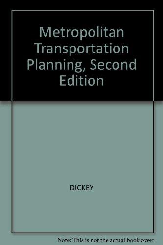 Metropolitan Transportation Planning, Second Edition: DICKEY