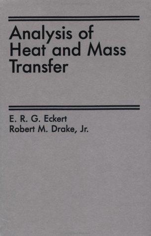 9780891165538: Analysis Of Heat And Mass Transfer