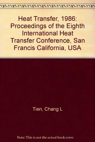 Heat Transfer 1986 Proceedings of the Eighth